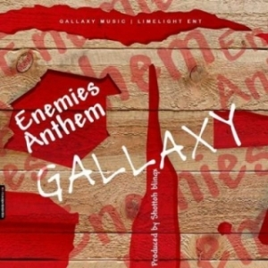 Gallaxy - Enemies Anthem
